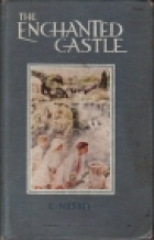 Another cover of the book The Enchanted Castle by E. Nesbit