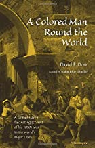 Another cover of the book A Colored Man Round the World by David F. Dorr