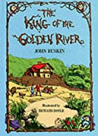 Cover of the book The King of the Golden River by John Ruskin