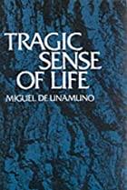 Cover of the book Tragic Sense Of Life by Miguel de Unamuno