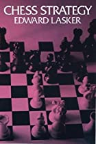 Cover of the book Chess Strategy by Edward Lasker