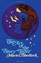 Cover of the book The Art of the Story-Teller by Marie L. Shedlock