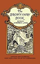 Cover of the book The Brown Fairy Book by Andrew Lang