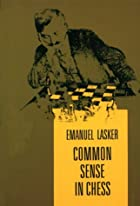 Cover of the book Common sense in chess by Emanuel Lasker
