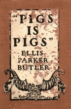 Cover of the book Pigs is Pigs by Ellis Parker Butler