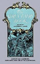 Another cover of the book The grey fairy book by Andrew Lang