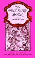 Cover of the book The Pink Fairy Book by Andrew Lang
