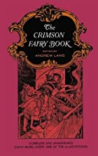 Cover of the book The Crimson Fairy Book by Andrew Lang