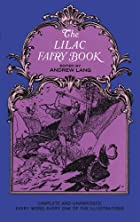 Cover of the book The Lilac Fairy Book by Andrew Lang