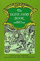 Cover of the book The olive fairy book by Andrew Lang