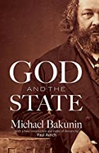Another cover of the book God and the State by Mikhail Aleksandrovich Bakunin