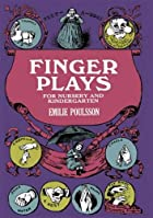 Cover of the book Finger plays for nursery and kindergarten by Emilie Poulsson