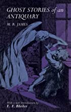 Cover of the book Ghost Stories of an Antiquary by M.R. James