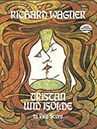 Cover of the book Tristan und Isolde by Richard Wagner