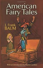 Cover of the book American Fairy Tales by L. Frank Baum