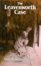 Cover of the book The Leavenworth Case by Anna Katharine Green