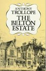 Another cover of the book The Belton Estate by Anthony Trollope