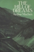 Cover of the book The Hill of Dreams by Arthur Machen
