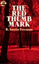 Cover of the book The Red Thumb Mark by R. Austin Freeman