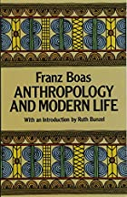 Cover of the book Anthropology and modern life by Franz Boas