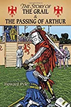 Cover of the book The story of the Grail and the passing of Arthur by Howard Pyle