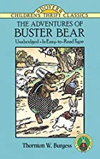 Cover of the book The Adventures of Buster Bear by Thornton W. (Thornton Waldo) Burgess