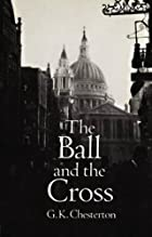 Cover of the book The Ball and the Cross by G.K. Chesterton