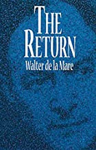 Cover of the book The Return by Walter De la Mare