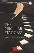 Another cover of the book The Circular Staircase by Mary Roberts Rinehart