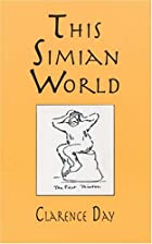 Cover of the book This Simian World by Clarence Day