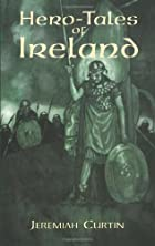 Cover of the book Hero-tales of Ireland by Jeremiah Curtin