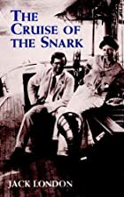 Another cover of the book The cruise of the Snark by Jack London