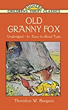 Another cover of the book Old Granny Fox by Thornton W. Burgess
