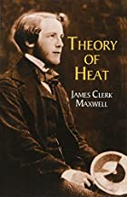 Cover of the book Theory of heat by James Clerk Maxwell