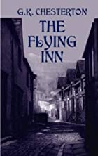 Cover of the book The flying inn by G. K. (Gilbert Keith) Chesterton