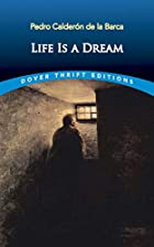 Another cover of the book Life Is a Dream by Pedro Calderón de la Barca