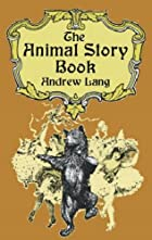 Another cover of the book The animal story book by Andrew Lang