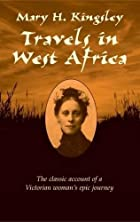 Another cover of the book Travels in West Africa by Mary H. Kingsley