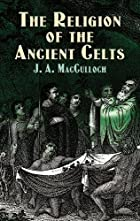 Another cover of the book The Religion of the Ancient Celts by J.A. MacCulloch