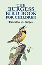 Cover of the book The Burgess bird book for children by Thornton W. (Thornton Waldo) Burgess