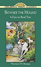 Cover of the book Bowser the Hound by Thornton W. Burgess