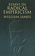 Cover of the book Essays in radical empiricism by William James