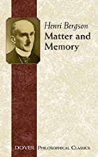 Cover of the book Matter and memory by Henri Bergson