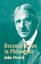 Another cover of the book Reconstruction in philosophy by John Dewey