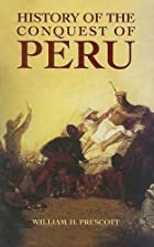 Cover of the book History of the Conquest of Peru by William Hickling Prescott