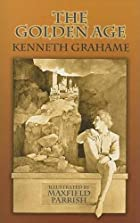 Another cover of the book The Golden Age by Kenneth Grahame