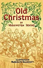 Cover of the book Old Christmas by Washington Irving