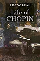 Cover of the book Life of Chopin by Franz Liszt