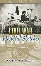 Another cover of the book Hospital Sketches by Louisa May Alcott