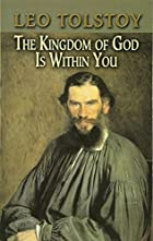 Cover of the book The Kingdom of God Is Within You by Leo Tolstoy